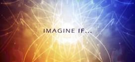 Imagine If…